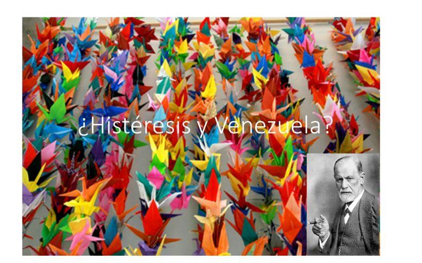 ¿Histéresis y Venezuela?