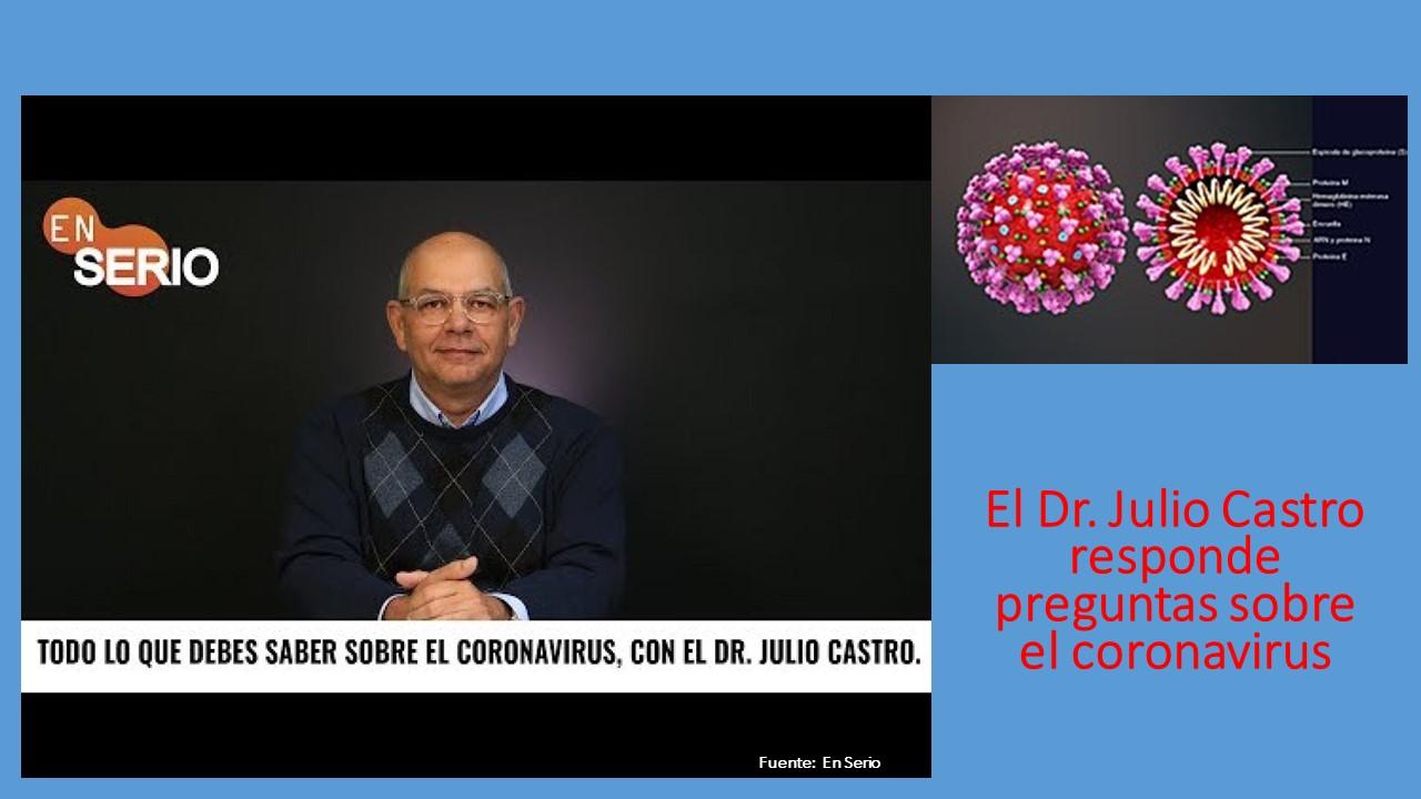 """""""Todo lo que debes saber sobre el coronavirus"""" con el Dr. Julio Castro, en el programa En Serio"""