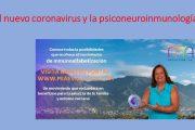 La psiconeuroinmunología y el nuevo coronavirus