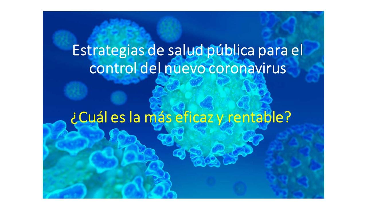 SARS-CoV-2 y las estrategias en salud pública