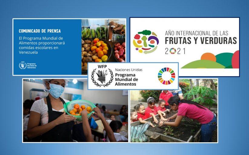 Programa Mundial de Alimentos en Venezuela, alimentación escolar, Año Internacional de Frutas y Hortalizas, etc...¿Alineación de planetas?