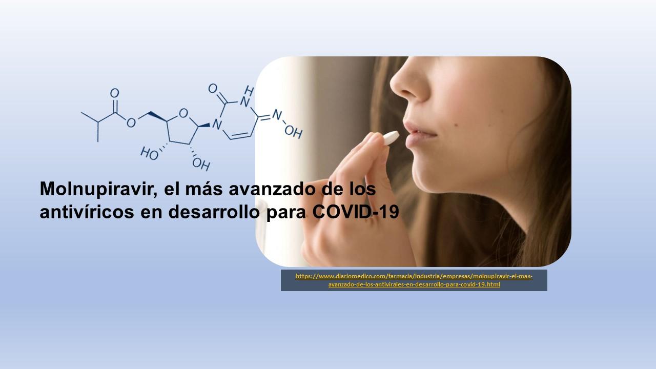 Molnupiravir, el más avanzado de los antivíricos en desarrollo para COVID-19